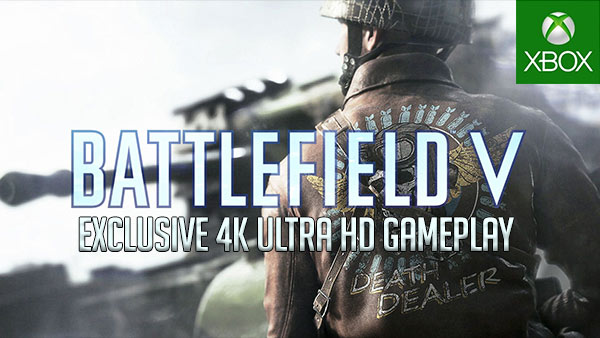 Battlefield V Is Out Now; Exclusive 4K Ultra HD Xbox One X Gameplay & Screens