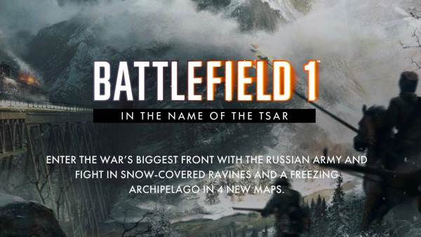 Battlefield 1 In The Name Of The Tsar OUT NOW On Xbox One, PS4 And PC