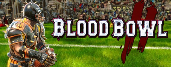 Blood Bowl 2 (Xbox One, PS4, PC)