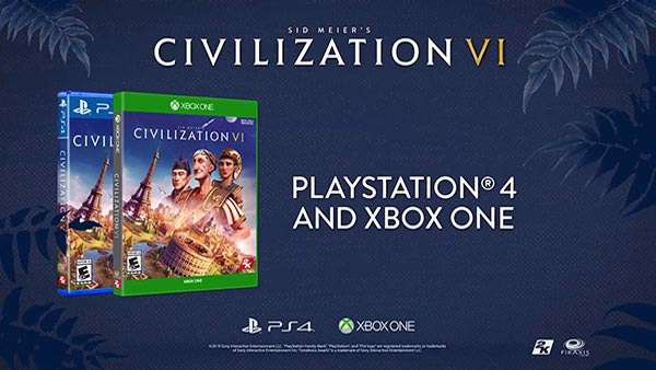 Sid Meier's Civilization VI Now Available On Xbox One and PS4