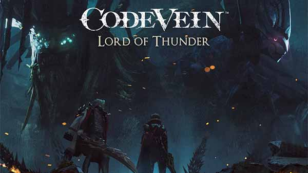 CODE VEIN Lord of Thunder DLC 3