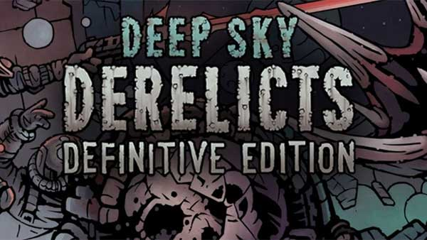 Deep Sky Derelicts Definite Edition