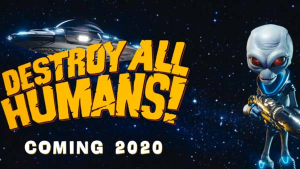 Destory All Humans! Coming 2020 for Xbox One, PS4 and PC