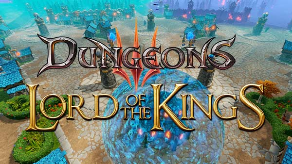 Dungeons 3 DLC 'Lord of the Kings' Available Now on Xbox One, PS4, PC