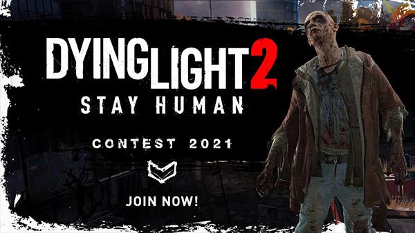 Dying Light 2 Stay Human Contests Announced for Cosplay, Writing, Artwork