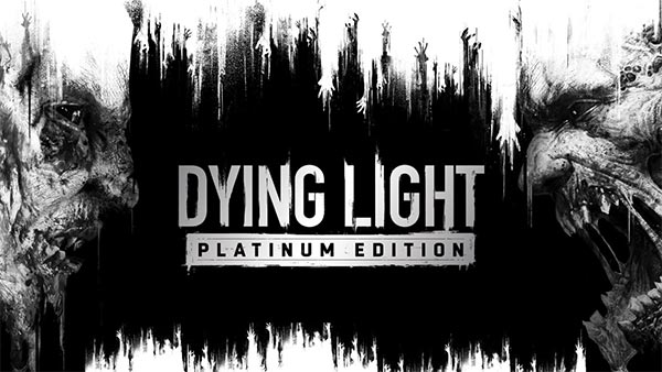 Dying Light: Platinum Edition Out Now For Xbox One And Xbox Series X|S; Get 75% off for a limited time!