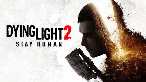 First-person zombie parkour game 'Dying Light 2 Stay Human' delayed to 2022!