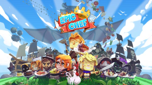 Epic Chef launches November 11th on Xbox One, PlayStation 4, Nintendo Switch, and PC