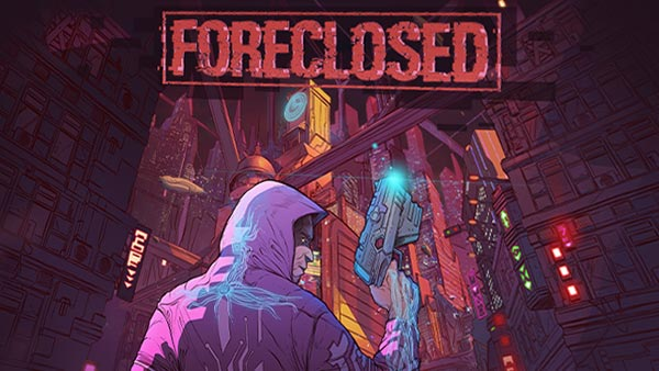 Epic Cyberpunk action-shooter FORECLOSED launches on Xbox One and Xbox Series X|S