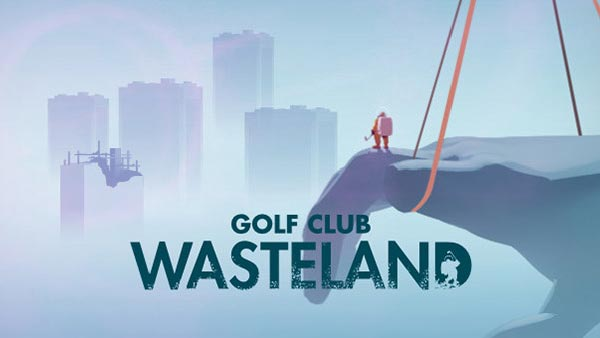 Golf Club: Wasteland Out Now on Xbox, PlayStation, Switch, and Steam; Get 20% off for a limited time!