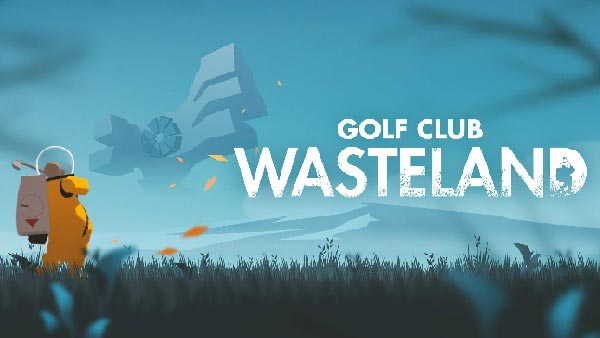 Golf Club: Wasteland Tees Off September 3 on Xbox One, PlayStation 4, Nintendo Switch, and PC