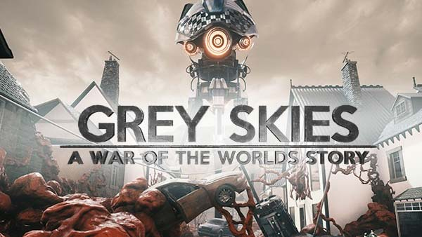 Grey Skies 'A War Of The Worlds' Story is coming November 5 on Xbox One, PS4, and PC!