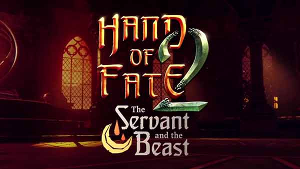 HAND OF FATE 2 The Servant and The Beast DLC Available Today