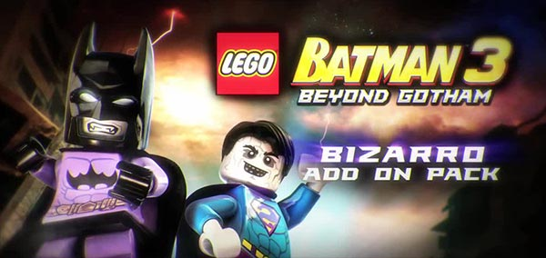 LEGO Batman 3 Beyond Gotham Bizarro World
