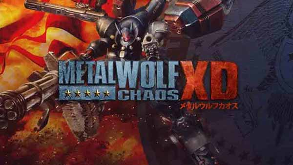METAL WOLF CHAOS XD Arrives August 6 on XBOX ONE, PS4, and PC