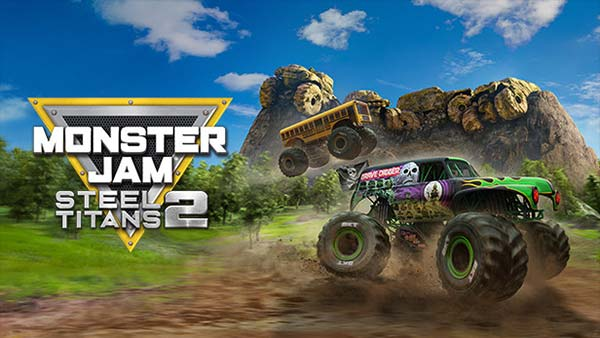 Monster Jam Steel Titans 2 Announced For Xbox One, PS4, and PC; Pre-order Now!