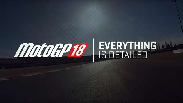 MotoGP 18 Gets A New Behind the Scenes Trailer
