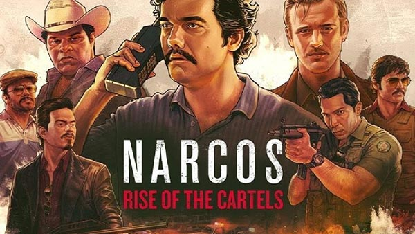 Narcos Risde of the Cartels