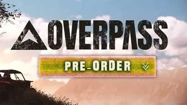 Overpass Pre-order