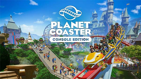 Pre-order Planet Coaster Console Edition for Xbox Series X/S and Xbox One