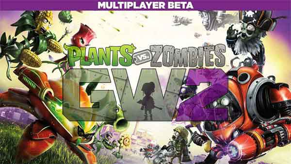 Plants vs Zombies Garden Warfare 2 Multiplayer Beta