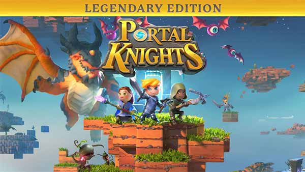 Portal Knights Legendary Edition is Out Now on Xbox One, PS4, Nintendo Switch and PC
