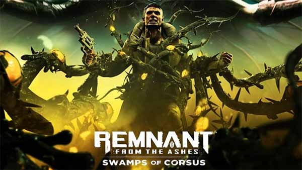 Remnant: From the Ashes 'Swamps of Corsus' Bundle Is Now Available For XBOX and PS4