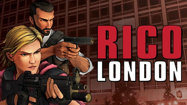 RICO London Invades PS4 & SWITCH in North America on December 9th; XBOX ONE to follow in Q1 2022!