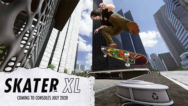 SKATER XL launches for Xbox One, PS4, Nintendo Switch and PC in July 2020