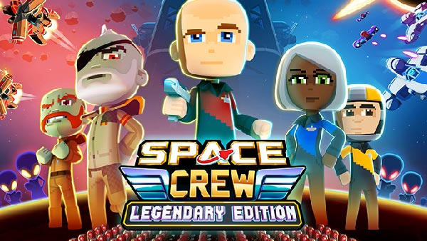 """Intergalactic crew management strategy game """"Space Crew: Legendary Edition"""" is out now!"""