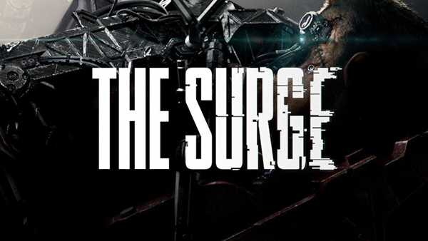 The Surge Digital Pre-Order and Pre-Download Now Available On Xbox One