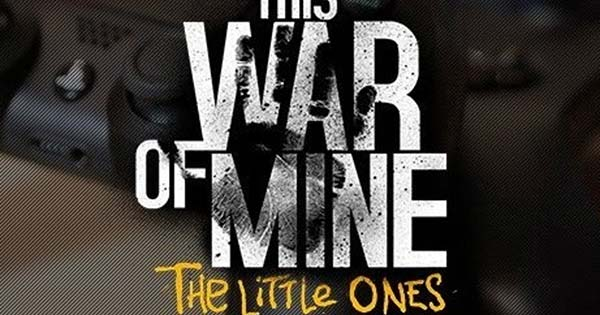 This War Of Mine: The Little Ones for Xbox One, PS4
