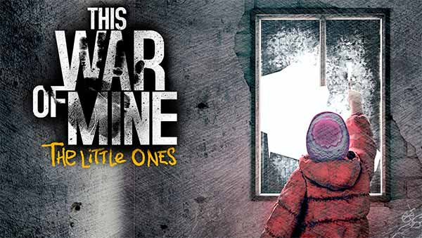 This War of Mine The Little Ones - Xbox One, PS4