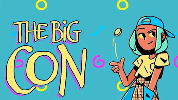 The Big Con Release Date