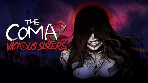 The Coma 2 Viscious Sisters