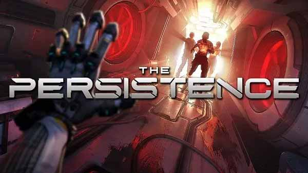 """The Persistence"" digital release hits Console and PC on May 21st"