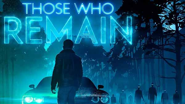 Those Who Remain XBOX Digital Pre-order And Pre-download Is Available Now