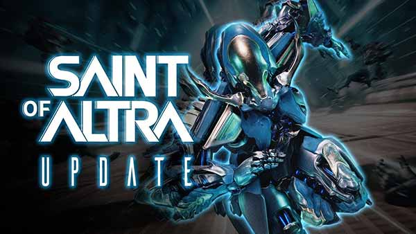 WARFRAME: New 'Saint Of Altra' Update Arrives Today on Xbox One, PlayStation 4 and Nintendo Switch