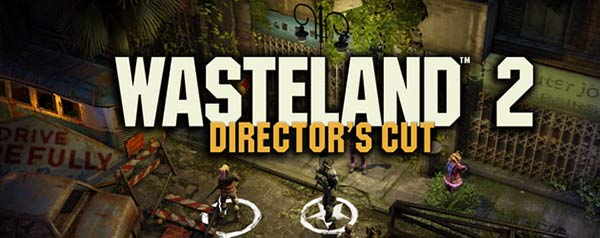 Wasteland 2: Director's Cut Available For Digital Pre-order & Pre-download Now On Xbox One