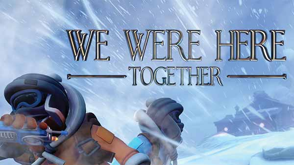 We Were Here Together Is out now for Xbox One; Check out the official release trailer!