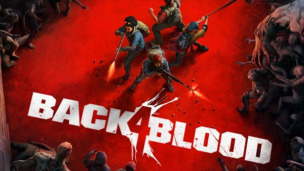 Why You Should Be Excited About 'Back 4 Blood'