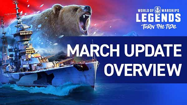 World of Warships Legends March 2020 Update