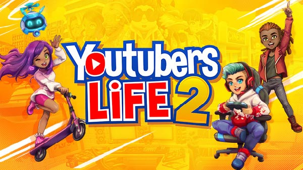'Youtubers Life 2' Launches October 19 on Xbox, PlayStation, Nintendo Switch & PC